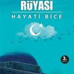 Hayati BİCE: Türkistan Rüyası