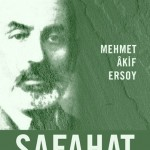 Mehmed Âkif ERSOY: SAFAHAT