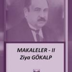 Ziya GÖKALP: Makaleler-II.Cild